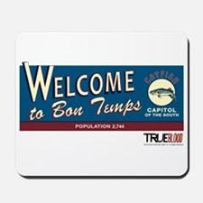 Welcome to Bon Temps Mousepad