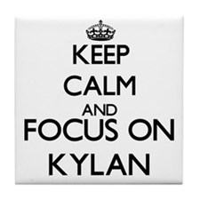 Keep Calm and Focus on Kylan Tile Coaster