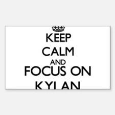 Keep Calm and Focus on Kylan Decal
