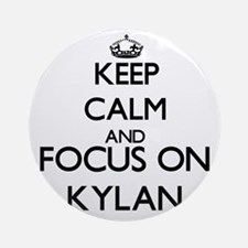 Keep Calm and Focus on Kylan Ornament (Round)