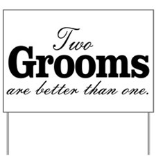 TWO GROOMS ARE BETTER THAN ONE. GAY WEDDING. Yard