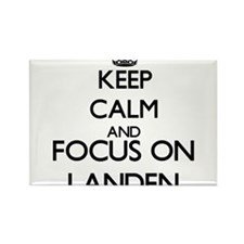 Keep Calm and Focus on Landen Magnets