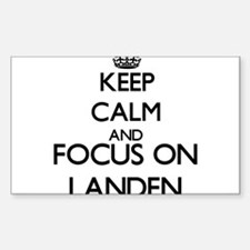 Keep Calm and Focus on Landen Decal