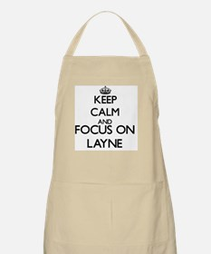 Keep Calm and Focus on Layne Apron