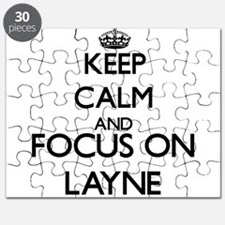 Keep Calm and Focus on Layne Puzzle