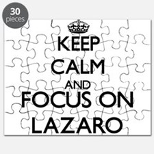 Keep Calm and Focus on Lazaro Puzzle