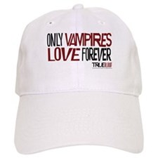 Only Vampires Love Forever Baseball Cap