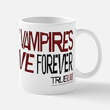 Only Vampires Love Forever Mug