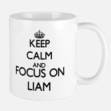 Keep Calm and Focus on Liam Mugs