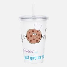 Forget the Cookies Acrylic Double-wall Tumbler