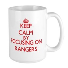 Keep Calm by focusing on Rangers Mugs