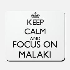 Keep Calm and Focus on Malaki Mousepad