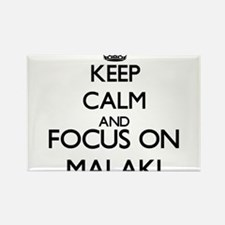 Keep Calm and Focus on Malaki Magnets