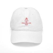 Keep Calm by focusing on Rap Baseball Cap