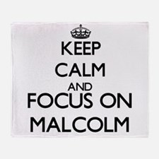 Keep Calm and Focus on Malcolm Throw Blanket