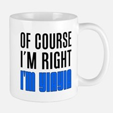 I'm Right YiaYia Drinkware Mugs