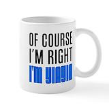 I'm always right Coffee Mugs