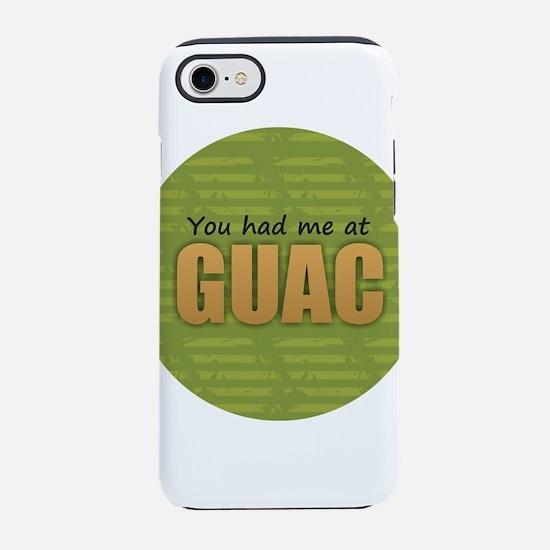 You Had Me at Guac iPhone 7 Tough Case