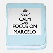 Keep Calm and Focus on Marcelo baby blanket