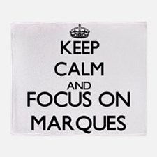 Keep Calm and Focus on Marques Throw Blanket