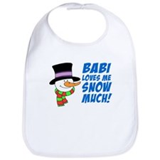 Babi Loves Me Snow Much Bib