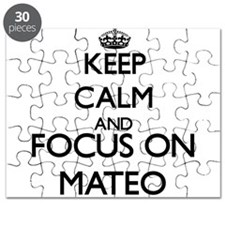 Keep Calm and Focus on Mateo Puzzle