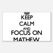 Keep Calm and Focus on Mathew Decal