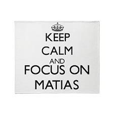 Keep Calm and Focus on Matias Throw Blanket
