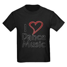 I love Dance Music T-Shirt