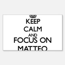 Keep Calm and Focus on Matteo Decal