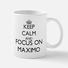 Keep Calm and Focus on Maximo Mugs