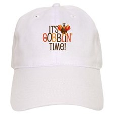 It's Gobblin' Time! Baseball Cap