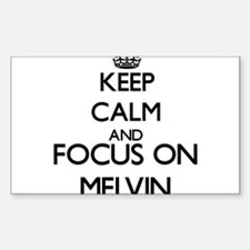Keep Calm and Focus on Melvin Decal
