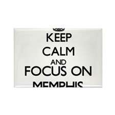 Keep Calm and Focus on Memphis Magnets