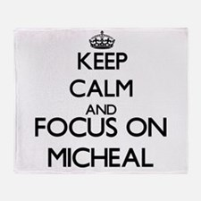 Keep Calm and Focus on Micheal Throw Blanket