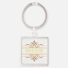 Suck it Up, Buttercup Square Keychain