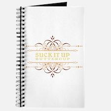 Suck it Up, Buttercup Journal