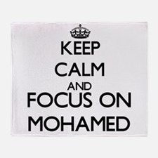 Keep Calm and Focus on Mohamed Throw Blanket