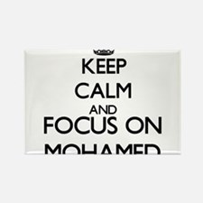 Keep Calm and Focus on Mohamed Magnets