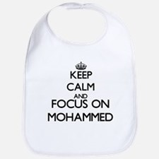 Keep Calm and Focus on Mohammed Bib
