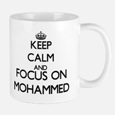 Keep Calm and Focus on Mohammed Mugs