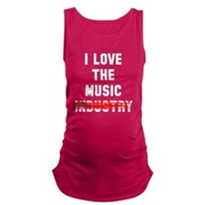 I love the music Maternity Tank Top
