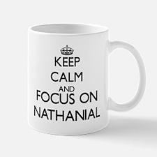 Keep Calm and Focus on Nathanial Mugs