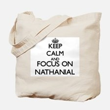 Keep Calm and Focus on Nathanial Tote Bag