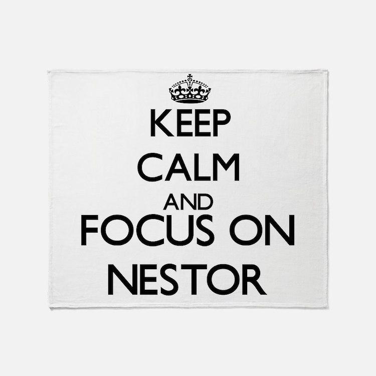 Keep Calm and Focus on Nestor Throw Blanket