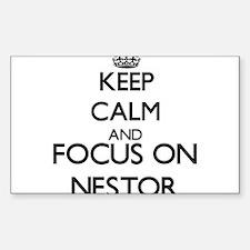 Keep Calm and Focus on Nestor Decal