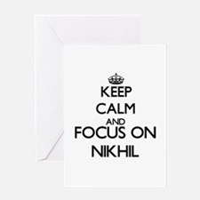Keep Calm and Focus on Nikhil Greeting Cards