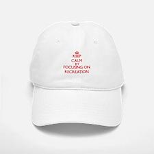 Keep Calm by focusing on Recreation Baseball Baseball Cap