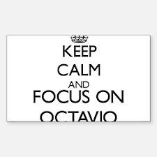Keep Calm and Focus on Octavio Decal