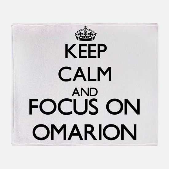 Keep Calm and Focus on Omarion Throw Blanket